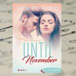 Przeszłość puka do drzwi – Aurora Rose Reynolds, Until November