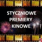 Styczniowe premiery kinowe