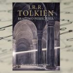 """""""Władca pierścieni"""" J.R.R. Tolkien – początek wędrówki"""