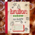 Brulion zabaw na święta – idealna rozrywka