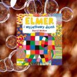 Świętowanie Dnia Elmera