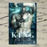 Odnaleźć siebie – T.M. Frazier, King