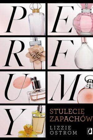 perfumy stulecie zapachu