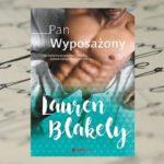 Wielkie ego i nie tylko… – Laurel Blakely, Pan Wyposażony