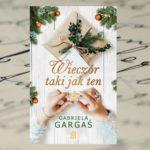 """Uwierz w cuda przy książce Gabrieli Gargaś """"Wieczór jak ten"""""""