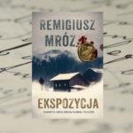 Ekspozycja – Remigiusz Mróz