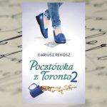 """""""Pocztówka z Toronto 2"""" Dariusz Rekosz"""