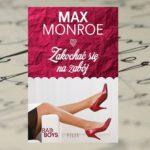 Wojna na żarty – Max Monroe, Zakochać się na zabój