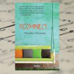 """""""Rozminięci"""" Monika Orłowska"""