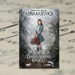 Tajemnica Diabelskiego Kręgu - Anna Kańtoch