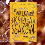 Wielka Księga Ssaków – Yuval Zommer