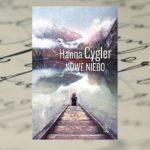 "Hanna Cygler ""Nowe niebo"""