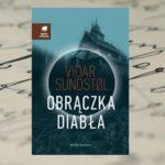 """""""Obrączka diabła"""" Vidar Sundstol – co zdarzyło się w noc świętojańską?"""