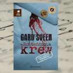 """""""Roztańczona krew"""" Gard Sveen"""