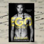 Flirciarz i romantyczka – Vi Keeland, Egomaniac