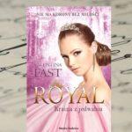 """Nie ma korony bez miłości – Valentina Fast """"Królestwo z jedwabiu"""""""