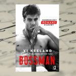 Szef ma zawsze rację … – Vi Keeland, Bossman