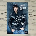 Więcej od życia – Ginger Scott, Chłopak taki jak ty
