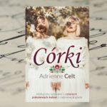 """""""Córki"""" Adrienne Celt – mityczna opowieść o rodowej klątwie"""