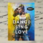 Życie to nie bajka – Layla Wheldon, Dance Sing Love. W rytmie miłości