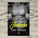 Woda i ogień – Eve Jagger, Sexy Bastards. Jackson