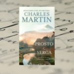 """Prosto z serca"" Charles Martin"