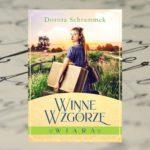 Hygge po polsku – Winne Wzgórze. Wiara, Dorota Schrammek