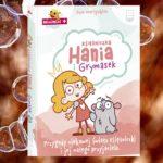 """Ewa Martynkien """"Księżniczka Hania i Grymasek"""""""