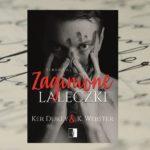 Powrót do piekła – Ker Dukey & K. Webster, Zaginione laleczki
