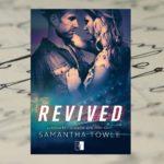 Trudny powrót na tor – Revived, Samantha Towle