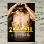 K. Bromberg – Mój zawodnik