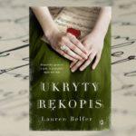 """""""Ukryty rękopis"""" Lauren Belfer"""