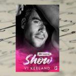 Miłość w świetle kamer – Vi Keeland, Show
