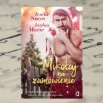 """[PRZEDPREMIEROWO] To będą bardzo niegrzeczne święta! – """"Mikołaj na zamówienie"""" Jenika Snow, Jordan Marie"""