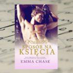 Sposób na księcia – Emma Chase