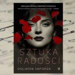 """""""Sztuka radości"""" Goliardy Sapinezy – szokująca historia kobiecego wyzwolenia"""