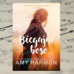 """""""Biegając boso"""" Amy Harmon"""