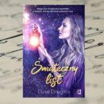 """""""Świąteczny list"""" Elyse Douglas – powieść pełna świątecznej magii"""