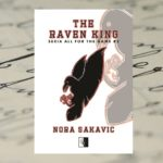The Raven King – Nora Sakavic