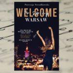 """""""Welcome to spicy Warsaw"""" Patrycja Strzałkowska"""
