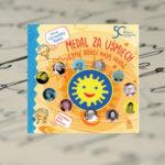 Medal za uśmiech… czyli dzieci mają głos! – Anna Czerwińska – Rydel