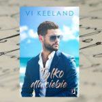 Tylko dla ciebie – Vi Keeland