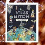 Atlas mitów – Thiago de Moraes