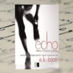 Echo – E.K. Blair [patronat medialny]