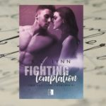 Fighting temptation – K.C. Lynn [patronat medialny]