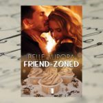 Friend – Zoned, Belle Aurora [patronat medialny]
