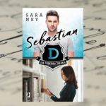 Jak poderwać drania. Sebastian – Sara Ney