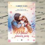 """""""Miłość zimową porą"""" Carrie Elks"""