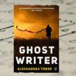 """Najtrudniejszą historią do opowiedzenia jest prawda – """"Ghostwriter"""" Alessandra Torre"""