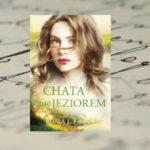 Chata nad jeziorem – Roma J. Fiszer